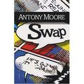 Swap ---- Antony Moore