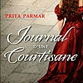 Journal d'une courtisane by priya parmar