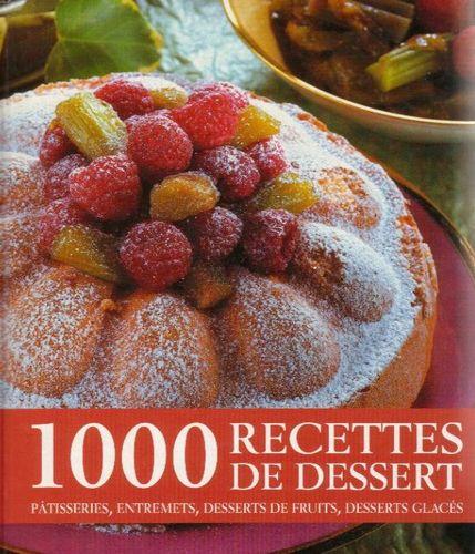 1000 recettes de dessert