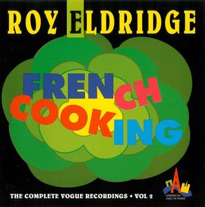 Roy_Eldridge___1950_51___French_Cooking__The_Complete_Vogue_Recordings__vol