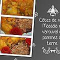 Côtes de veau massala et varouval de pommes de terre