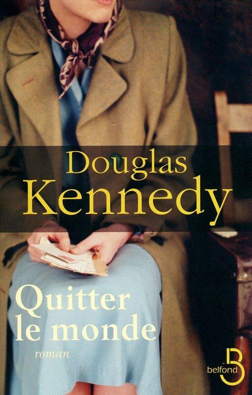 Quitter le monde de Douglas Kennedy