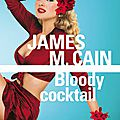 Bloody cocktail, de james m. cain