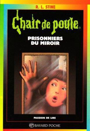 Collection des livre chair de poule chair de poule le blog for Monsieur du miroir