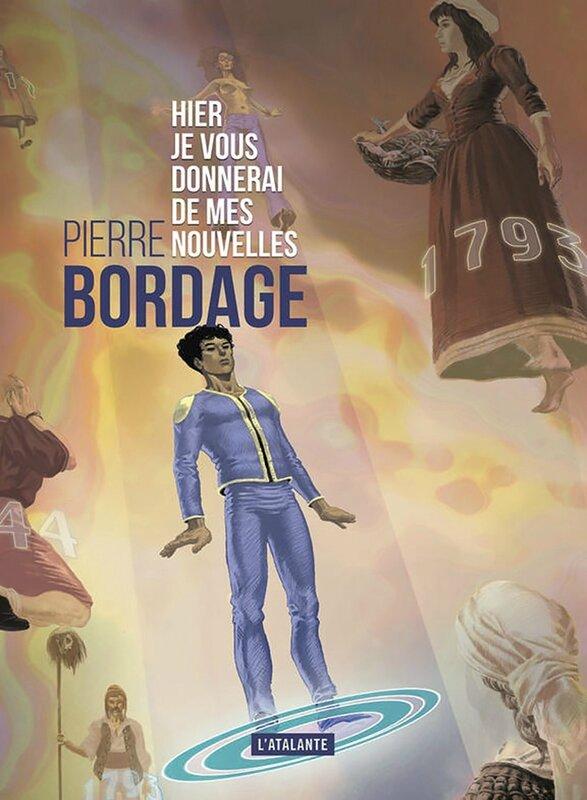 Pierre_Bordage_Hier_je_vous_donnerai_affiche