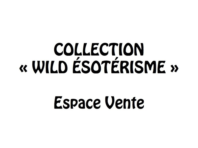 wild esotérisme vente