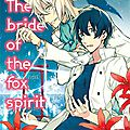 The bride of the fox spirit de rihito takarai et miryû masaya