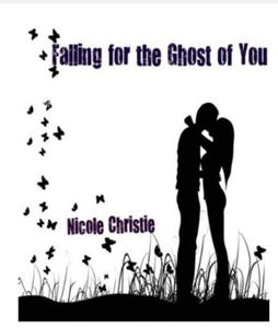 Falling for the ghost of you