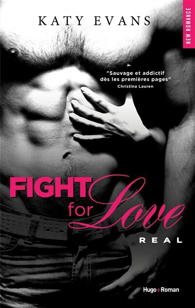 Real 1 : Fight For Love de Katy Evans.