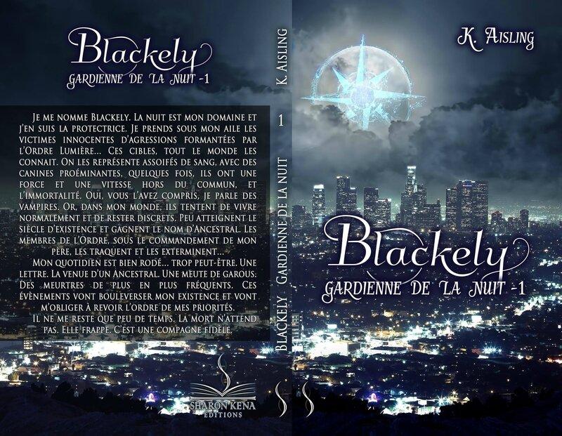 Blackely gardienne de la nuit T1