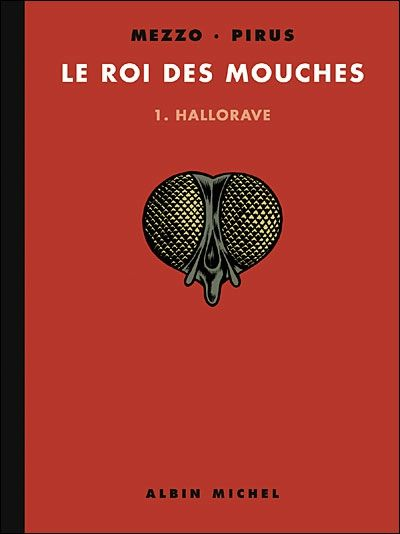 Le-Roi-des-Mouches-Tome-1