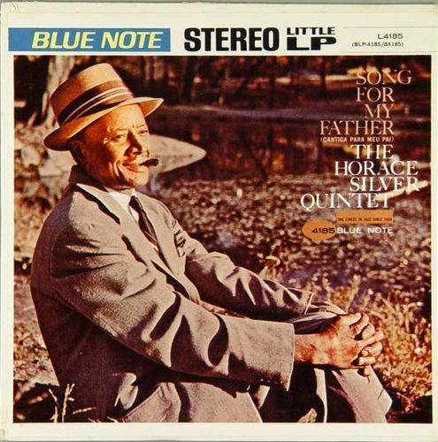 Horace Silver - 1963 - Song For My Father (Blue Note) LP