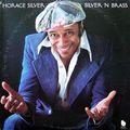 Horace Silver - 1975 - Silver 'N Brass (Blue Note)