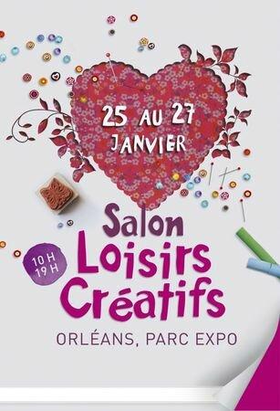 A gagner salon des loisirs cr atifs d 39 orl ans le blog - Salon loisirs creatifs orleans ...