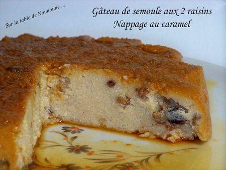 Gâteau de semoule aux 2 raisins et nappage caramel 2