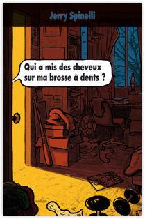 qui_a_mis_des_cheveux_sur_ma_brosse_a_dents