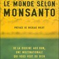 Le monde selon monsanto, de marie-monique robin