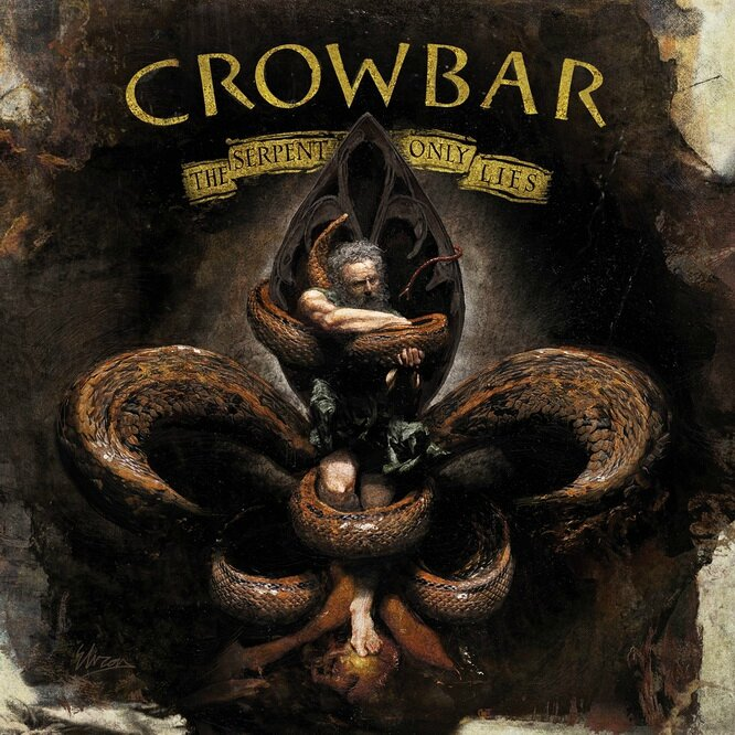 Crowbar_TheSerpentOnlyLies