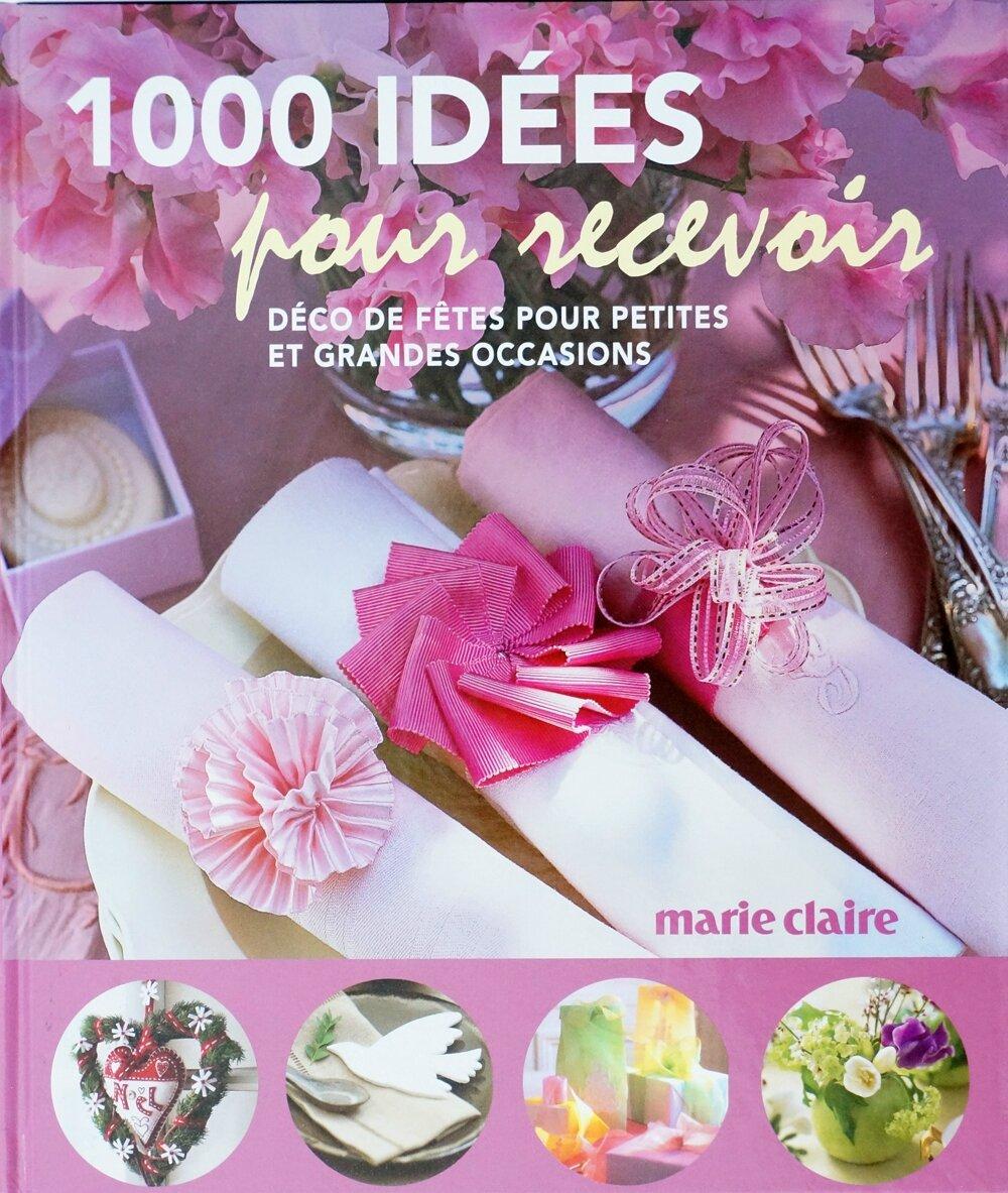 1000 idées pour recevoir