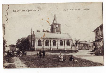 76 - ISNEAUVILLE - Eglise et Place de la Mairie