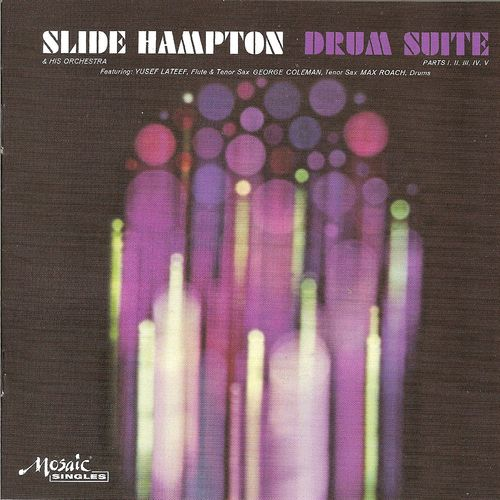 Slide Hampton - 1962 - Drum Suite (Mosaic)