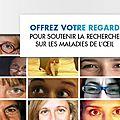 [bonne action] offrez votre regard à la fondation de l'oeil pour soutenir la recherche