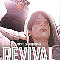 Revival - l'intégrale - volume 6: une loyale descendance - par tim seeley et mike norton