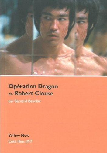 opération dragon bernard bénoliel