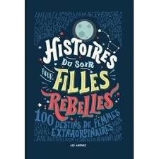"""Résultat de recherche d'images pour """"Histoires du soir pour filles rebelles"""""""