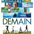 Demain (2015) : film documentaire d'olivier dion et mélanie laurent
