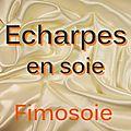 Soie - Echarpes.