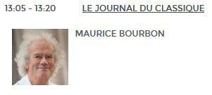 Maurice Bourbon, invité du Journal du classique