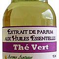 Extrait de parfum thé vert -perfume extract green tea
