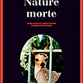 Nature morte ---- Louise Penny