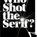 Who shot the serif? andré beato