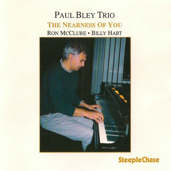 Paul Bley Trio - 1989 - The Nearness Of You (SteepleChase)