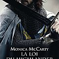 La loi du highlander ❉❉❉ monica mccarty
