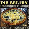 Far breton ou le gâteau aux pruneaux