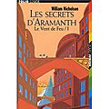 Les secrets d'aramanth tome 1 : le vent de feu ---- william nicholson