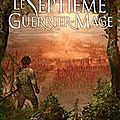 Le septieme guerrier-mage, de paul beorn