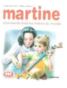 martine_s_emmerde_tous_les_matins_du_monde