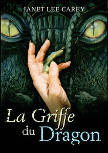 La_Griffe_du_Dragon_de_Janet_Lee_Carey