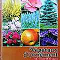 vegetaux d ornement et fruitiers a la carte