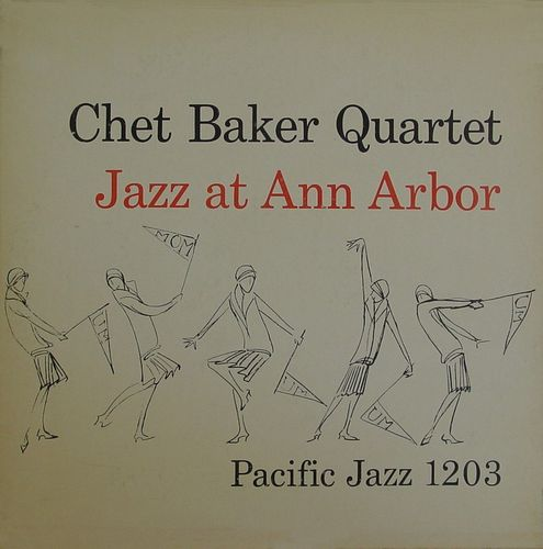Chet baker Quartet - 1954 - Jazz at Ann Arbor (Pacific Jazz) 2