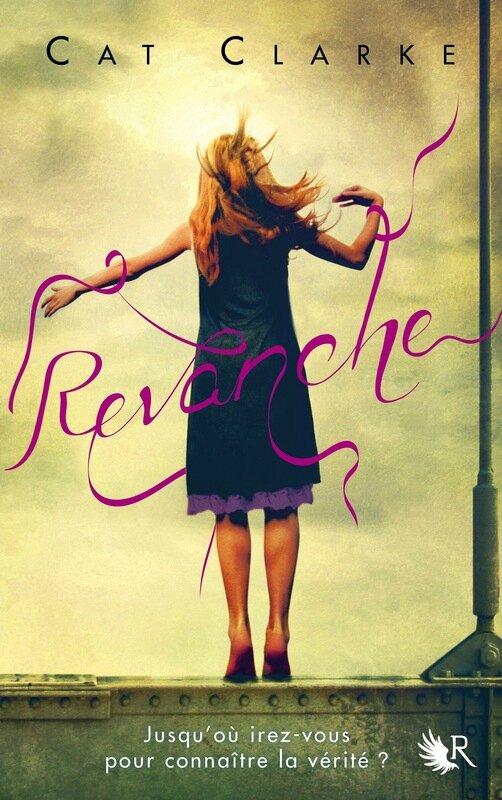 Revanche, Cat Clarke
