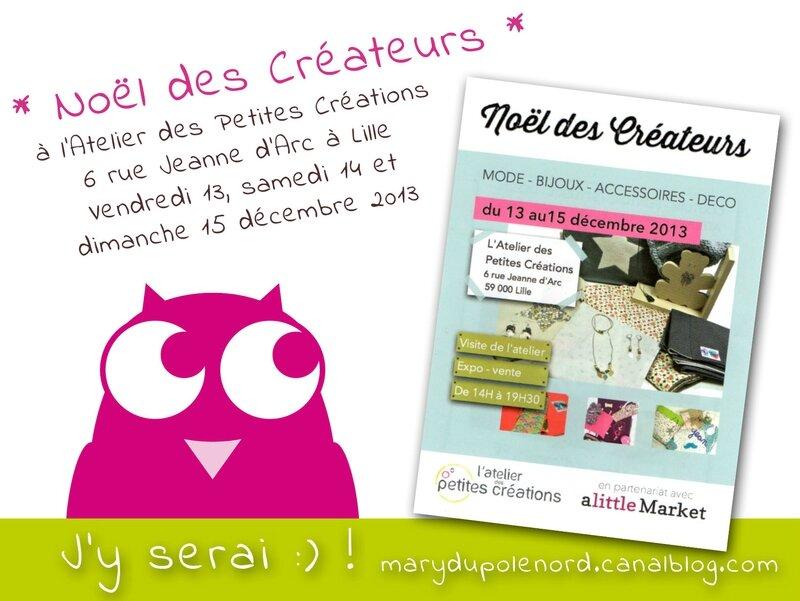 affiche-marche-noel-atelier-des-petites-creations-a-little-market-2013-13-14-15-decembre-2013-lille-sortir-cadeaux-achats-owly-mary-du-pole-nord-marche-createur-noel