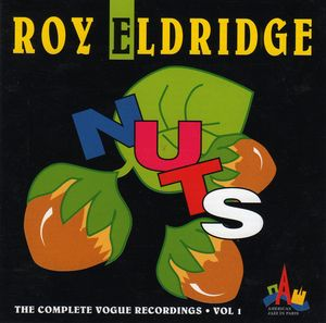Roy_Eldridge___1950___Nuts__The_Complete_Vogue_Recordings__vol