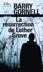 La_r_surrection_de_Luther_Grove