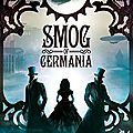 Smog of germania - marianne stern - critique