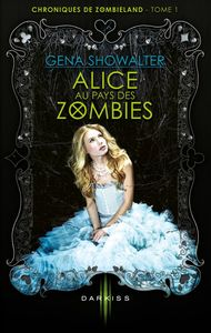 Alice au pays des zombies